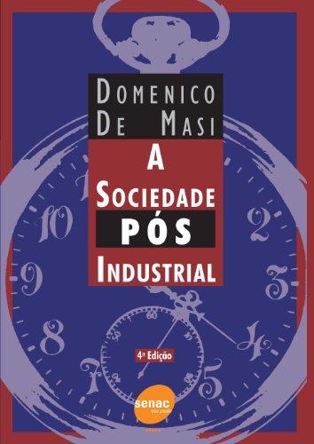 A Sociedade Pós-industrial, livro de Domenico Masi