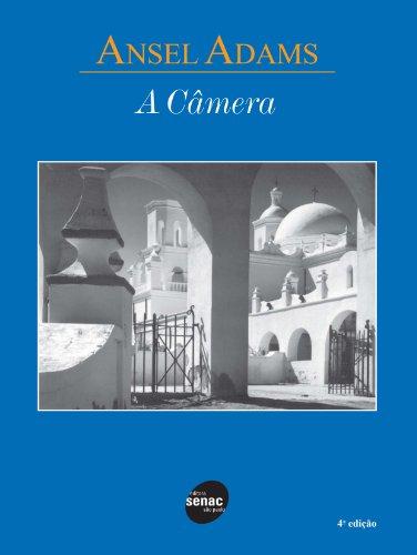 A Camera, livro de Adams Ansel
