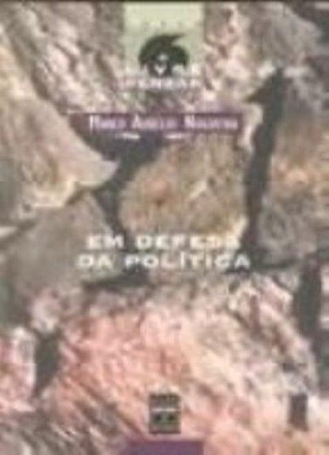 Em Defesa Da Política, livro de Marco Nogueira