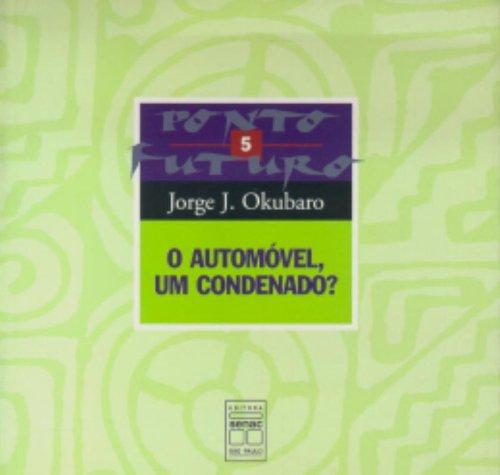 O Automóvel, Um Condenado?, livro de Jorge Okubaro