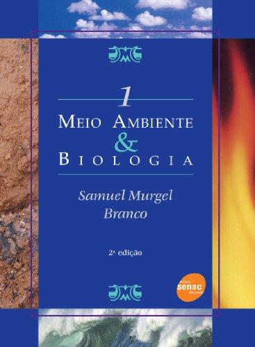 Meio Ambiente & Biologia, livro de Samuel Branco