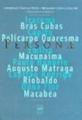 Personae. Grandes Personagens Da Literatura Brasileira, livro de Lourenco Dantas Mota, Benjamin Abdala Jr.