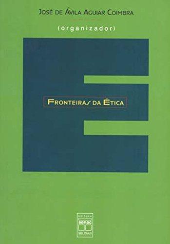 Fronteiras Da Ética, livro de José Coimbra