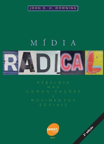 Mídia Radical, livro de John Dowining
