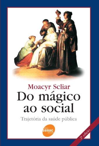 Do Mágico Ao Social, livro de Moacyr Scliar