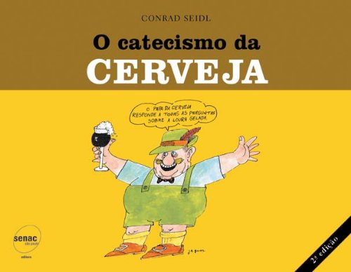 Catecismo Da Cerveja, livro de Conrad Seidl