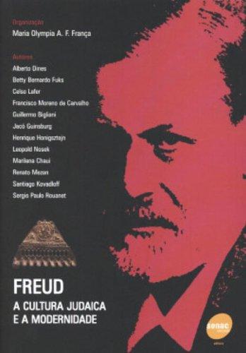 Freud. A Cultura Judaica E A Modernidade, livro de Maria Olympia de A.F. Franca
