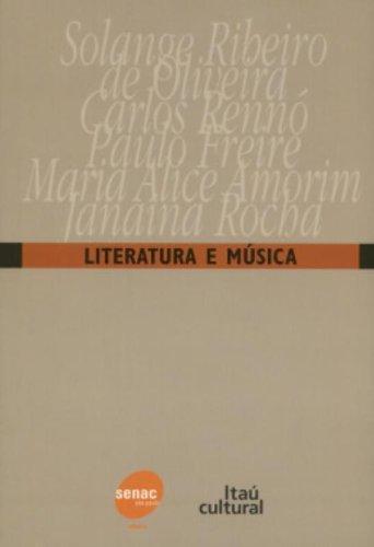 Literatura e Musica, livro de Solange Ribeiro de Oliveira, Paulo Freire, Carlos Renno