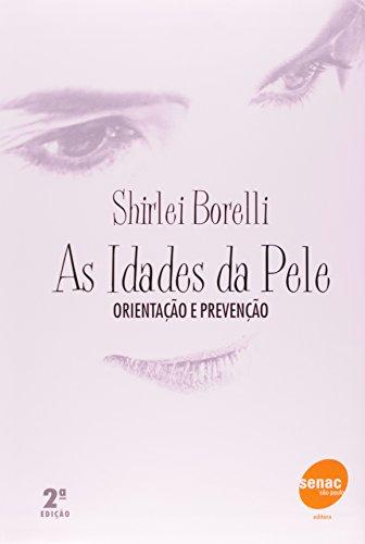 As Idades Da Pele, livro de Shirlei Borelli