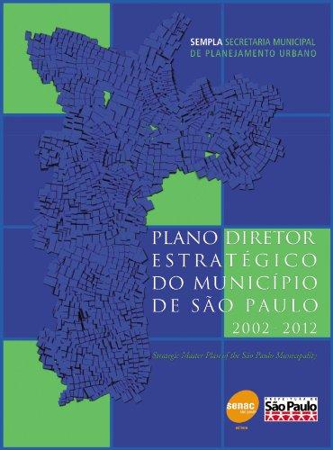 Plano Diretor Estratégico Do Município De São Paulo. 2002-2012, livro de Vários Autores