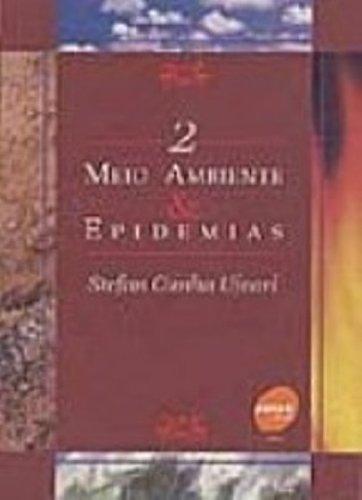 Meio Ambiente E Epidemias - Volume 2, livro de Stefan Cunha Ujvari