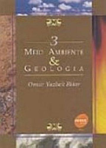 Meio Ambiente E Geologia - Volume 3, livro de Omar Yazbek Bitar