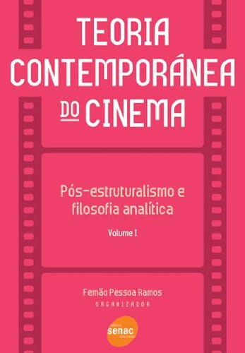 Teoria Contemporânea Do Cinema I, livro de Fernão Ramos