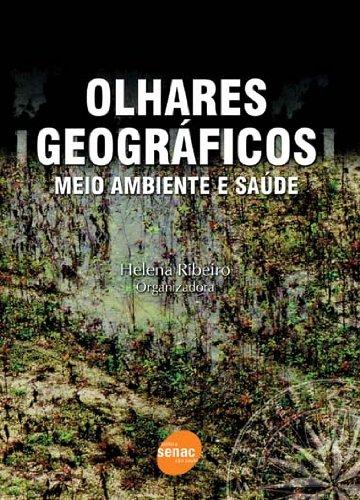 Olhares Geográficos, livro de Helena Ribeiro