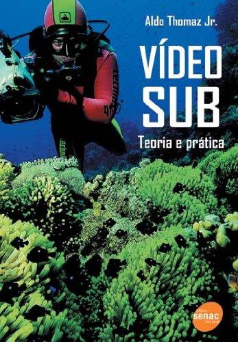 Vídeo Sub, livro de Aldo Jr