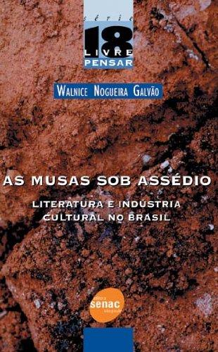 As Musas Sob Assédio, livro de Walnice Galvão