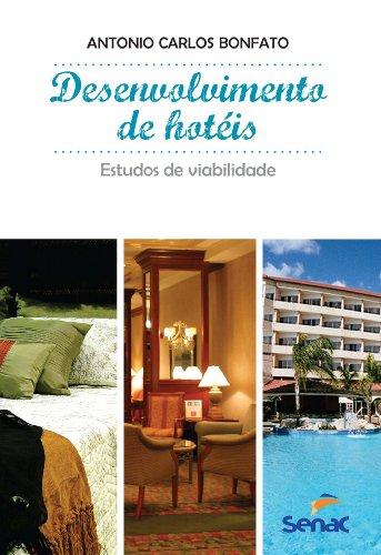 Desenvolvimento De Hotéis, livro de Antonio Bonfato