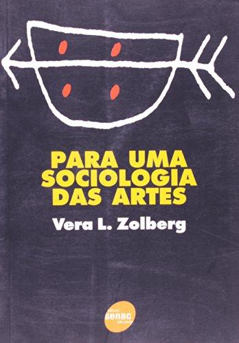 Para Uma Sociologia das Artes, livro de Vera Zolberg