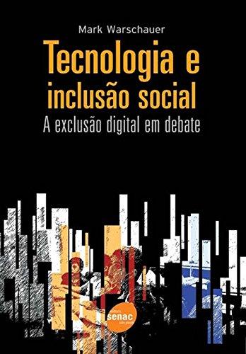 Tecnologia E Inclusão Social, livro de Mark Warschauer