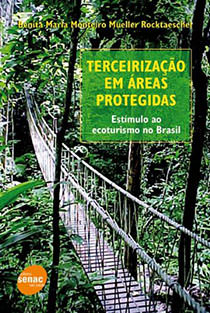Terceirização Em Áreas Protegidas, livro de Benita Rocktaeschel