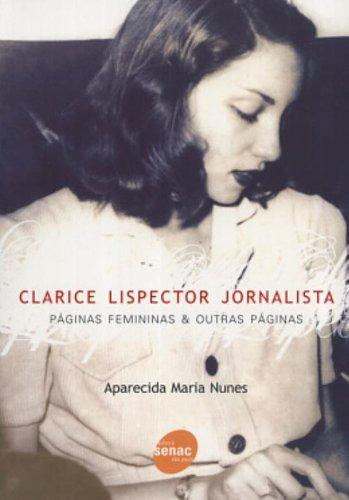 Clarice Lispector Jornalista, livro de Maria Nunes