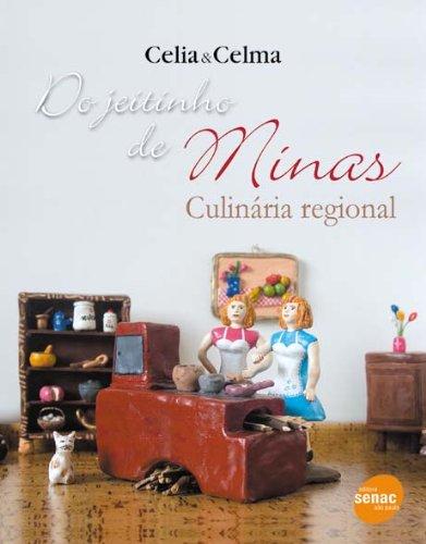 Do Jeitinho De Minas, livro de Celia Celma