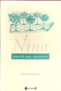 Nina - cenas de uma cancioneira, livro de Piedade Carvalho