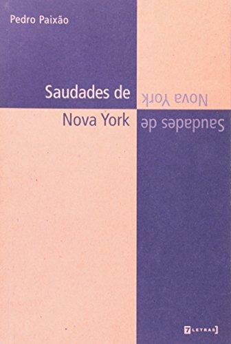 Saudades de Nova Iorque, livro de Pedro Paixão