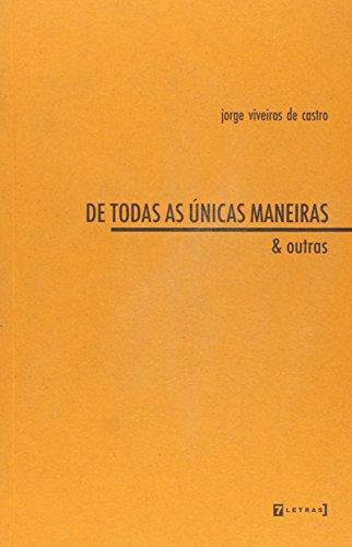 De todas as únicas maneiras & outras, livro de Jorge Viveiros de Castro