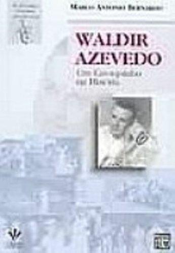 WALDIR AZEVEDO, livro de Marco Antonio Bernardo