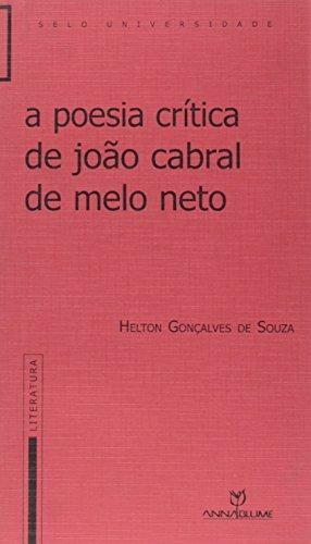 A poesia crítica de João Cabral de Melo Neto, livro de Helton Gonçalves de Souza