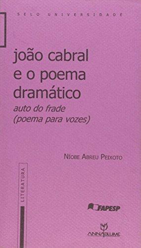 João Cabral e o poema dramático - Auto do frade (poema para vozes), livro de Níobe Abreu Peixoto