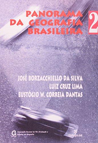 Panorama da Geografia Brasileira II, livro de José Borzacchiello da Silva, Luiz Cruz Lima e Eustógio Dantas (orgs.)