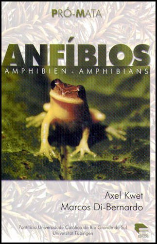 ANFÍBIOS=AMPHIBIEN=AMPHIBIANS, livro de Axel Kwet