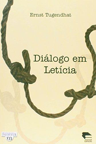 Diálogo em Letícia, livro de Ernst Tugendhat