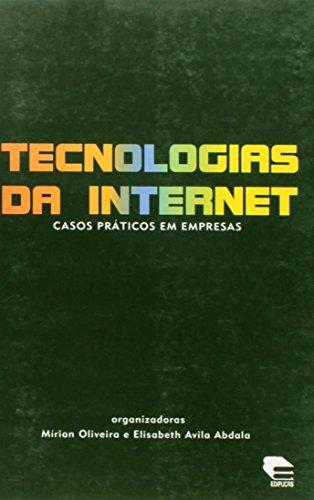 Tecnologias da Internet - Casos práticos em empresas, livro de Mírian Oliveira e Elisabeth Avila Abdala (Orgs.)