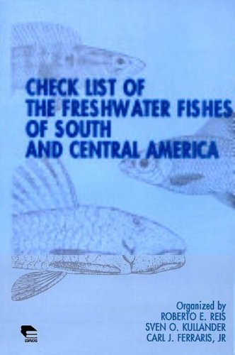 Check list of the freshwater fishes of South and Central America, livro de Roberto Reis, Sven Kullander, Carl Ferraris (Orgs.)