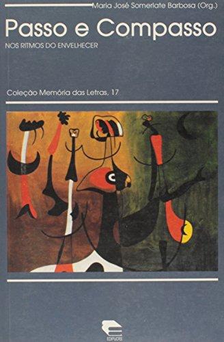 Passo e compasso: nos ritmos do envelhecer, livro de Maria José Somerlate Barbosa (Org.)