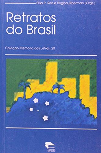 Retratos do Brasil, livro de Elisa Reis, Regina Zilberman (Orgs.)