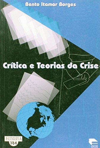 Crítica e teorias da crise, livro de Bento Itamar Borges