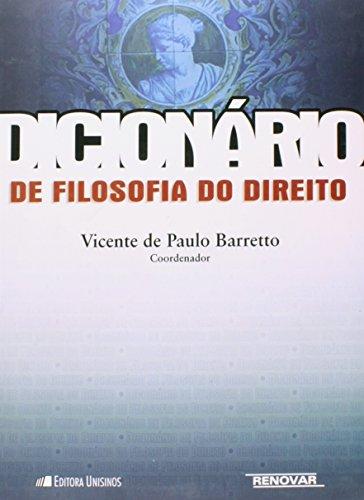 Dicionário de filosofia do direito, livro de Vicente de Paulo Barretto (Coordenador)