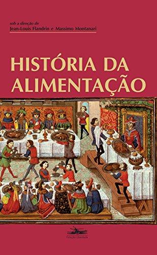 História da Alimentação, livro de Jean-Louis Flandrin, Massimo Montanari, orgs.
