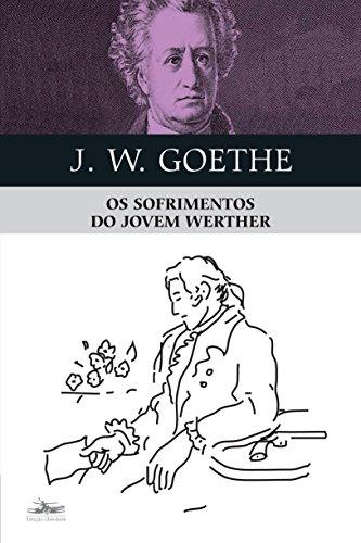 SOFRIMENTOS DO JOVEM WERTHER, OS, livro de J.W. Goethe