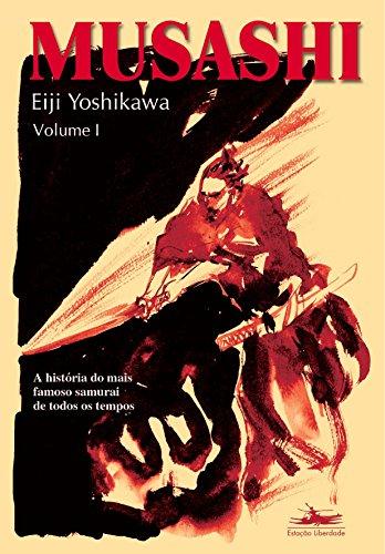 MUSASHI - Volume I, livro de Eiji Yoshikawa