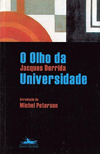 OLHO DA UNIVERSIDADE, O, livro de Jacques Derrida