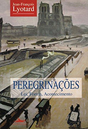 PEREGRINAÇÕES, livro de Jean-François Lyotard
