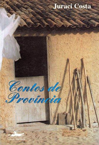 CONTOS DE PROVÍNCIA, livro de Juracy Costa