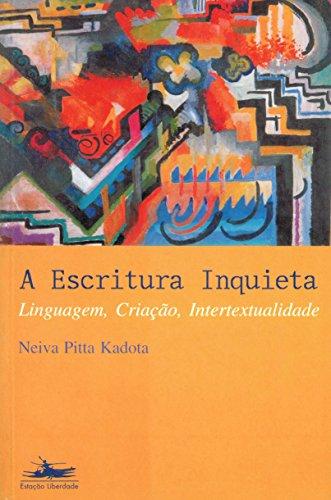 ESCRITURA INQUIETA,  A, livro de Neiva Pitta Kadota