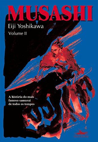 MUSASHI - Volume II, livro de Eiji Yoshikawa