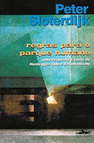 REGRAS PARA O PARQUE HUMANO, livro de Peter Sloterdijk